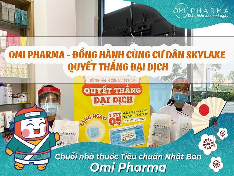 Nhà thuốc Omi Pharma đồng hành cùng cư dân Skylake quyết thắng đại dịch