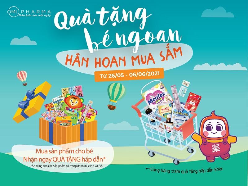 Quà tặng bé ngoan - Hân hoan mua sắm cùng Omi Pharma dịp Tết Thiếu Nhi 1-6